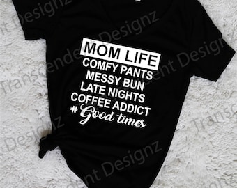 Mom Life Women Graphic Shirt