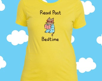 Cat Book Shirt Read Past My Bedtime Cat Lover Shirt for Girls Bookworm Shirt Women Tshirt Bookworm Gift Book Lover Shirt Read Past Bedtime