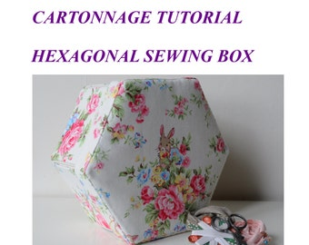 Hexagonal Sewing Box PDF Tutorial  - Tialys Cartonnage
