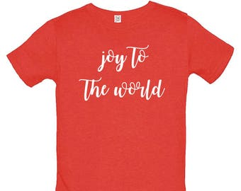 Joy to the World Christmas Kids Shirt Soft and Cute Shirt - Gift Friendly - Christmas Boys or Girls Tee Tshirt Top Christmas Outfit T shirt
