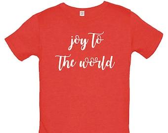 Joy to the World Christmas Kids Shirt Soft and Cute Shirt - Gift Friendly - Christmas Boys or Girls Tee Tshirt Top Christmas Outfit T shirt