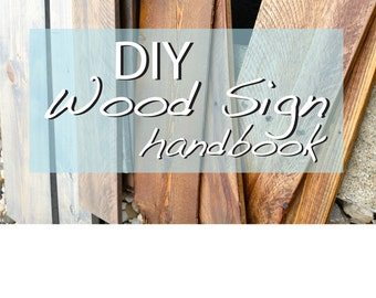DIY Wood Sign Handbook, Rustic Home Decor, Handmade Signs