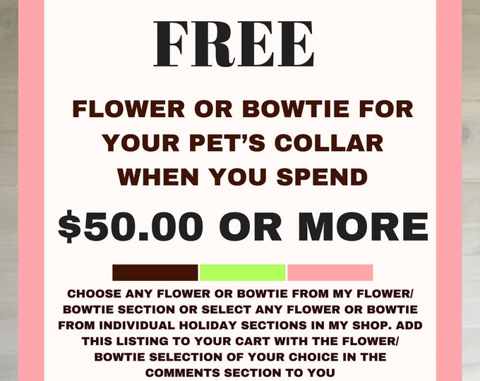 Featured listing image: Free Flower or Bow tie for your Dog or Cat's Collar