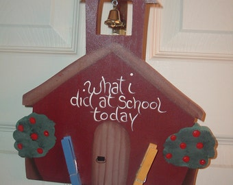 """Little Red School House """"What I did at school today"""" wall hanger"""