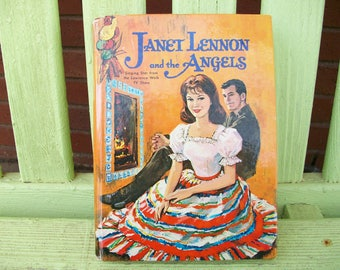 Janet Lennon and the Angels by Barlow meyers - illustrated by Adam Szwejkowski - 1963