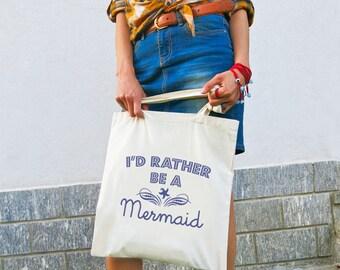 I'd rather be a mermaid quote tote bag-mermaid tote-beachy tote bag-quote tote bag-Christmas gift-tote-school bag-bag-NATURA PICTA-NPTB062