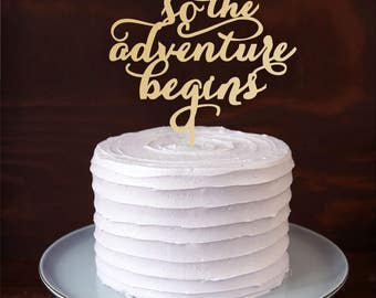 """Cake topper """"and so the adventure begins"""". Wedding cake decor. Wedding wood topper."""
