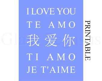 Blue Room Decor - Language Art - I Love You in Different Languages - Print Instant Download  - PDF Wall Art -  8 x 10 Print