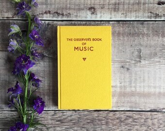 The Observer's Book of Music, by Freda Dinn - Observer's Books - Mini Books - Vintage Reference Book - Vintage Photo Prop