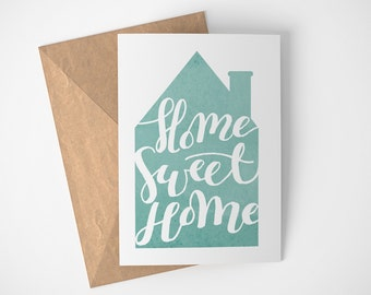 Home Sweet Home, New Home Card, Housewarming Gift, We've Moved Card, Moving Card, Moving Announcement, Moving in Together Card
