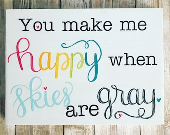 You Make Me Happy When Skies are Gray, You are My Sunshine, Nursery Art, KIds Room Art, Baby Shower Gift, Colorful Art, Gift for New Baby
