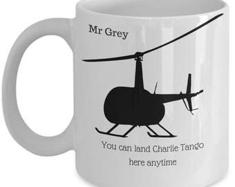 Funny mug - You can land Charlie Tango here anytime - Mr Grey - 50 shades of grey - her - woman - sister - mom - girlfriend - wife - sex