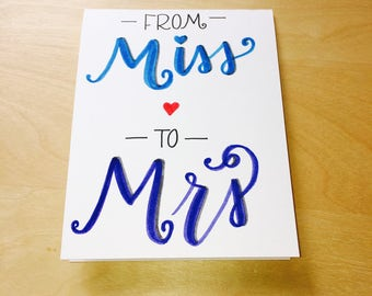 From Miss to Mrs Card