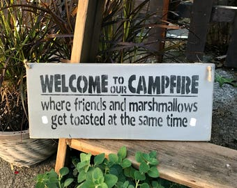 Wooden Camping Sign, Campsite Decor , Gift for the Camper, Welcome to Our Campfire, Gift For The Rv, Toasted Marshmallows, Bonfire Sign