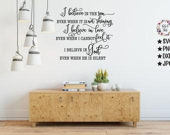 I Believe In The Sun Svg, I Believe In God Svg, Christian Svg, Dining Room Svg, God, Living Room Svg, Svg, Png, Jpg, Dxf, Cricut, Silhouette