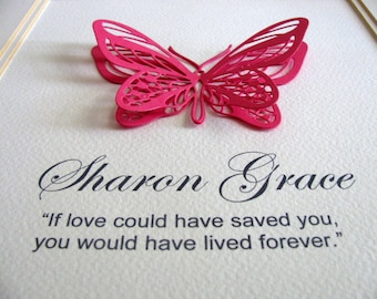 If Love Could Have Saved You 3D Personalized Butterfly Word Art in YOUR Butterfly Color Choice / Custom Memorial Art / 8x10 / Made to Order