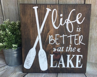 Life Is Better At The Lake- Wood Sign | Lake | Cabin Decor | Rustic Decor | Lake Decor | Lake House Sign | Wood Lake Sign | Camping Decor