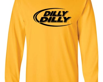 Dilly Dilly Long-Sleeved Shirt