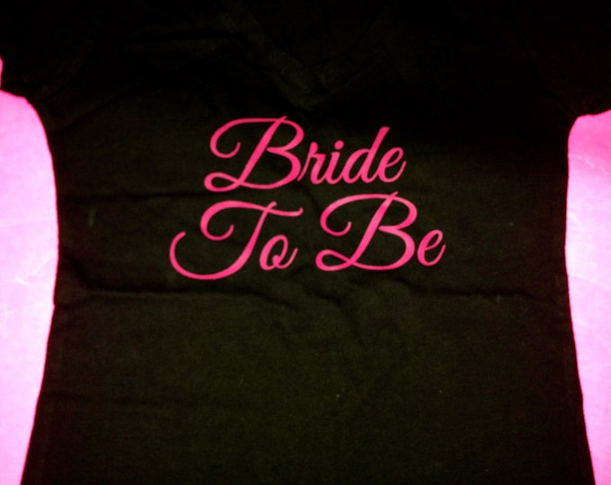 Bride to Be T-Shirt. Short Sleeve Bachelorette party Shirt. Bridal Party shirts. Honeymoon shirts. Bridal shower gifts. Bride gifts.