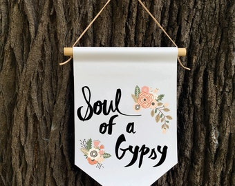 Soul of a Gypsy Wall Banner, Affirmation Banner, Kids Wall Hanging, Children's Decor, Kids room, Quote Banner, Nursery Decor, Baby Shower