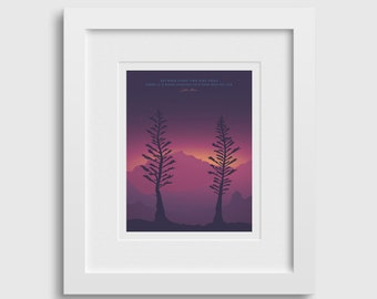 TWO PINES DUSK Print • 8x10 • Fine Art Poster • Backpacking/Camping Inspirational Quote • Hiking Poster for Mountain Home decor •John Muir