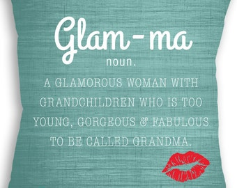 Glam-ma - Glam ma - Gorgeous Grandma - Grandmother Gift - Mother's Day - Grandma Gift - Custom Pillow - Decorative Pillow - Throw Pillow