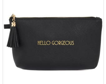 """Make Up Bag """"Hello Gorgeous"""" - Make up Bag, Cosmetic Bag, Vegan, Vegan Gift, Pencil Case, Gifts for her, Bridesmaid Gift, Teen Gifts for her"""