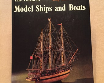 The World of Model Ships and Boats, by Guy R Williams, Copyright 1971, First American Edition