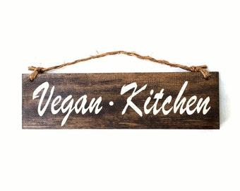 Vegan Kitchen Wood Sign / Vegan Gifts / Vegetarian Kitchen Wall Art / Gifts for Her / Gifts for Him / Housewarming Gift for Vegans