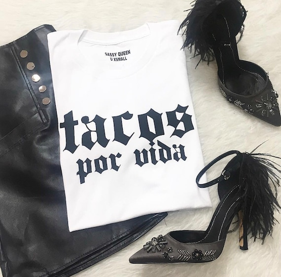 Tacos por Vida / Tacos for Life  / Statement Tee / Graphic Tee / Statement Tshirt / Graphic Tshirt / T shirt