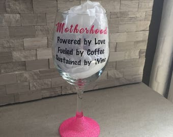 Motherhood wine glass