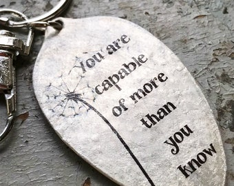 You are Capable of More than You Know, Strength and Encouragement Keychain, Inspirational Gift, Spoon Keychain by Kyleemae Designs Grad Gift