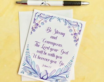 Joshua 1:9 Bible Verse Card - Christian Card Be Stong and Compassionate - Religious Card - All Occasion Card Blank Card - Watercolor Card