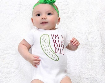 Im A Big Dill, Im A Big Dill shirt, Funny Baby bodysuit, Baby Shower Gift, Funny Pickle Shirt, Funny Pickle shirt, Pickle Gift