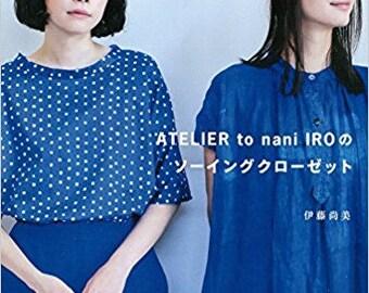 Nani Iro sewing book - ATELIER to nani IRO Sewing Closet by Naomi Ito