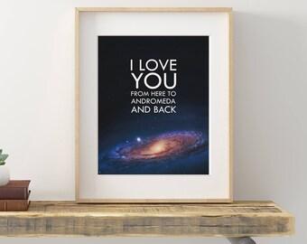 Andromeda Love, Printable Art, I love You, Wall Art, Digital Art, Print, Gift for her, Gift for him, Love Art, Valentine's, 8X10
