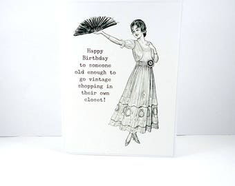 Funny Birthday Card, 50th Birthday card, Vintage shopping, Getting Old, Snarky Card for her, 40th birthday, old lady, baby boomer