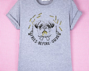 "T-SHIRT ""Fries before guys""/statement t-shirt/ illustration rigolo/ carlin/ frites/ tatouage"