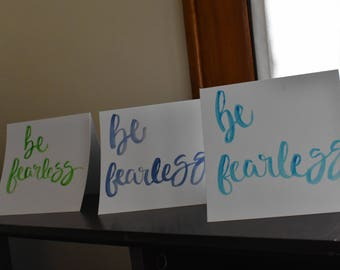 Watercolor Lettered Inspirational Greeting Card - Be Fearless