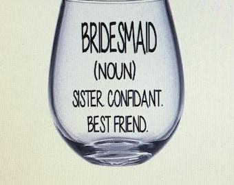 Bridesmaid wine glasses. Bridesmaid wine glass. Bridesmaid asking gift. Gift for bridesmaid. Bridal party gift. Bridal party wine glasses.