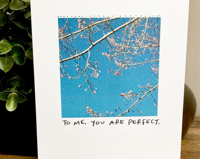 To me you are perfect, You are perfect card, One Year Anniversary Card for her, Paper Anniversary, 365 days, 1st wedding anniversary, love