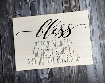 Bless the food before us | wood sign | the family beside us | and the love between us | painted Sign | Kitchen sign | Style# HM226