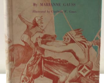 Adventure in the West by Marianne Gauss Vintage Young Adults Book 1944