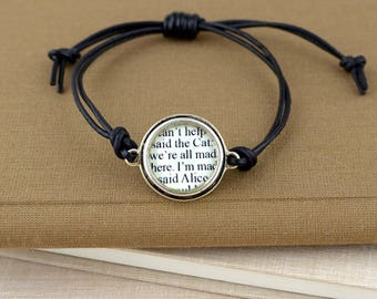 We're All Mad Here - Alice in Wonderland Quote Bracelet - Alice in Wonderland Bracelet - Book Lover Jewelry - Gifts for Bookworms