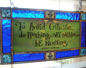 Elbert Hubbard Quote in Stained Glass