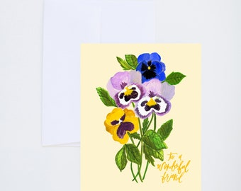 To A Wonderful Friend - Pansies - Purple And Yellow - Painted - Friendship - Greeting Card - A-2 Single Card