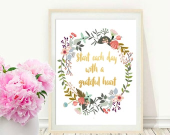 Typography Poster, Instant Download, Start Each Day With A Grateful Heart,  Wall Decor, Inspirational Poster, Wisdom Quote