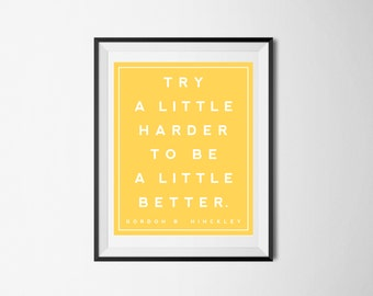 Try A Little Harder-8x10-Printable-Quote Wall Art-Yellow