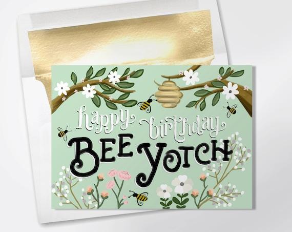 birthday card happy birthday bee yotch funny birthday card