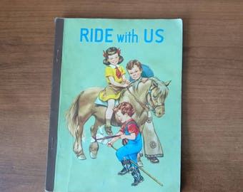 Ride with Us by Guy L. Bond p.1955 The Developmental Reading Series, vintage children's textbook. Lyons and Carnahan Reader